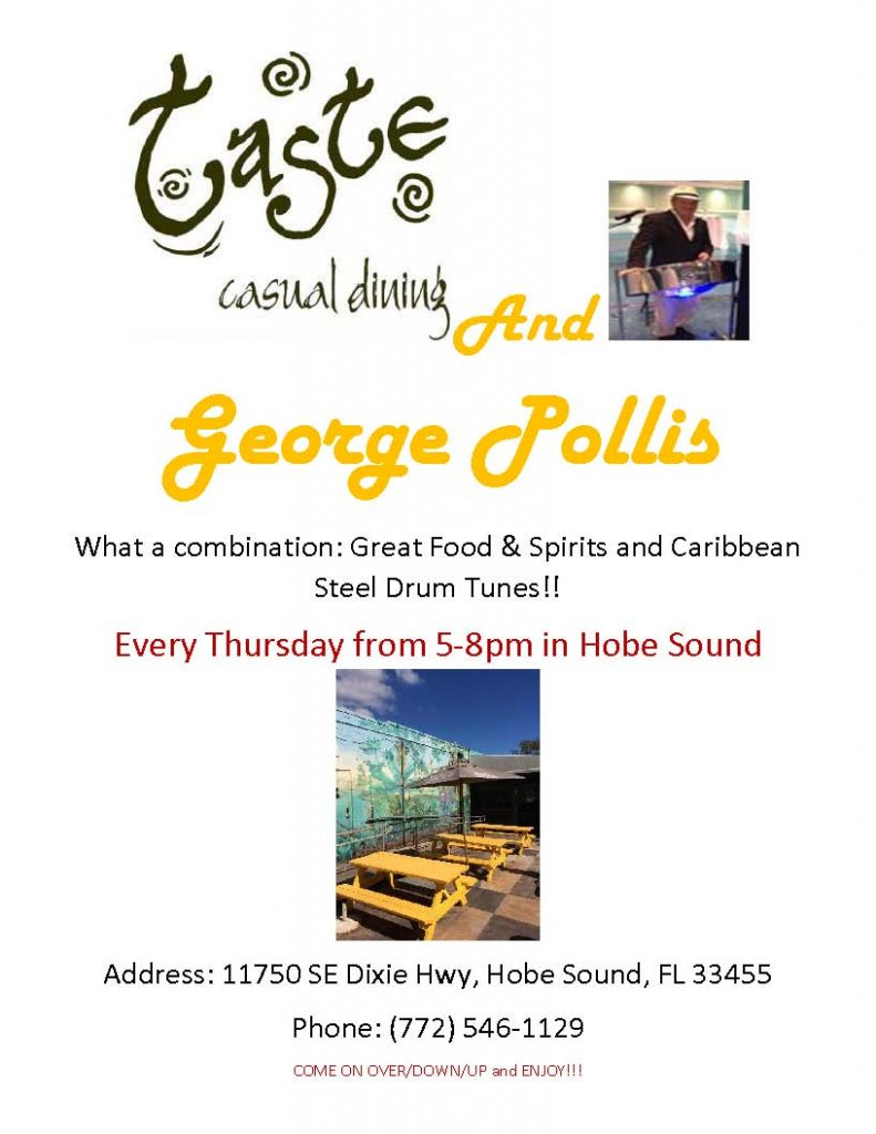 George Pollis Live at Taste Hobe Sound Thursdays 5-8pm
